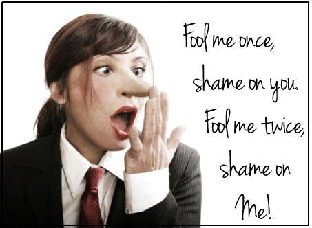 Fool me once shame on you image - sharonsayler.com